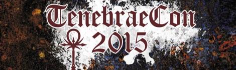 TenebraeCon 2015