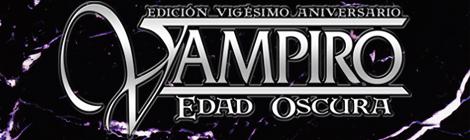 Ya a la venta Vampiro: Edad Oscura Vigésimo Aniversario
